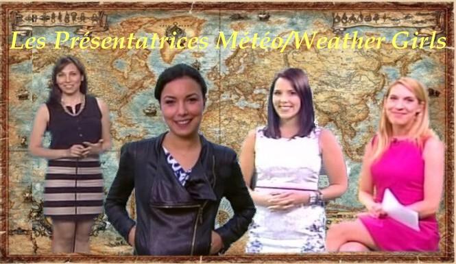 Les présentatrices Météo/Weather girls