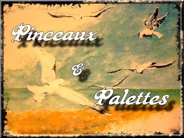 Pinceaux & Palettes