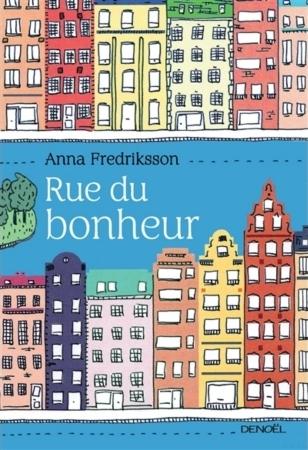 Rue du Bonheur | Anna Fredriksson