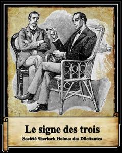 Société Sherlock Holmes des Dilettantes : Le signe des trois