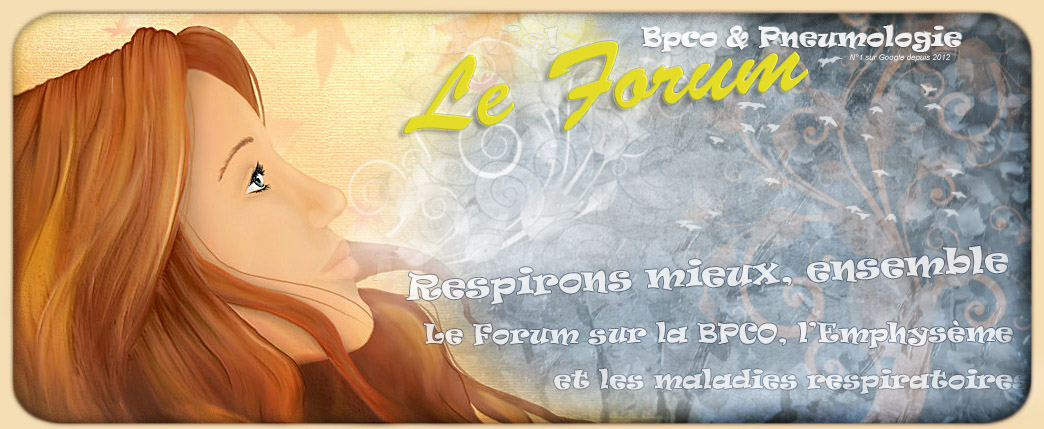 Forum BPCO, Emphysème, Maladies Respiratoires,Sevrage Tabac