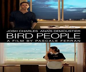 فيلم Bird People 2014 مترجم بجودة ديفيدي