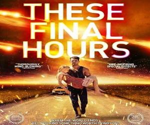 فيلم These Final Hours 2014 مترجم