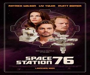 فيلم Space Station 76 2014 مترجم بجودة ديفيدي