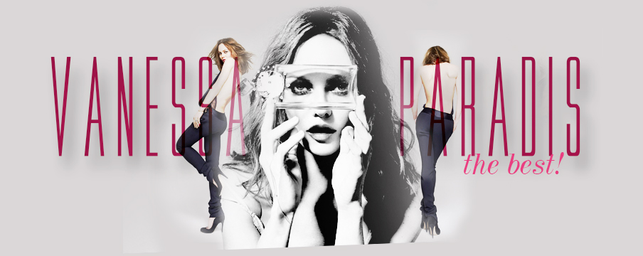Vanessa Paradis the best!
