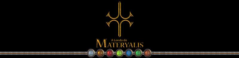 A Lenda de Materyalis