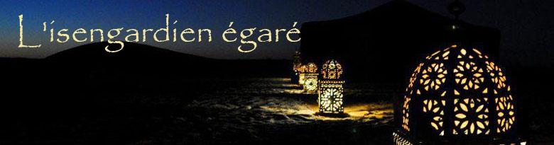 à l'Isengardien égaré