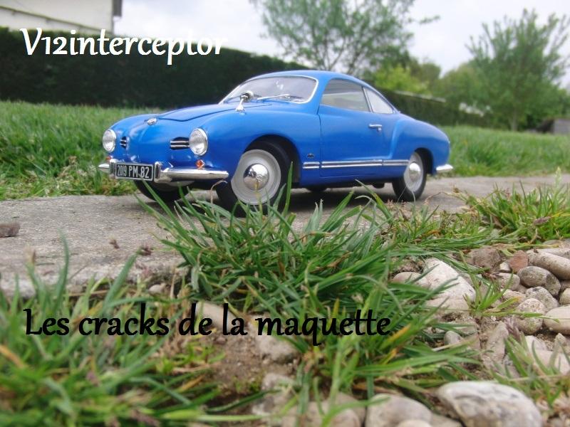Les cracks de la maquette