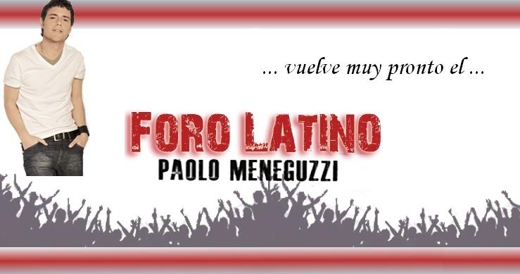 Paolo Meneguzzi Foro Oficial de Hispanoamérica