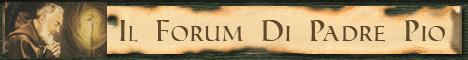 Il Forum di Padre Pio
