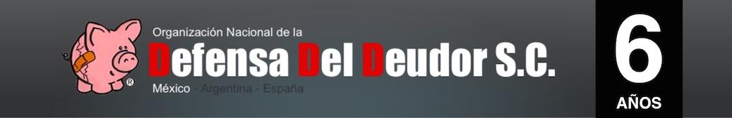Organización Nacional de la Defensa Del Deudor. Asesoría legal para el deudor tarjetas crédito