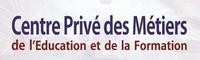 Centre Privé des Métiers de l'Education et de la Formation