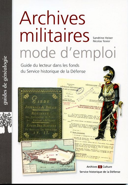 archives militaires mode d 39 emploi shd 2014. Black Bedroom Furniture Sets. Home Design Ideas