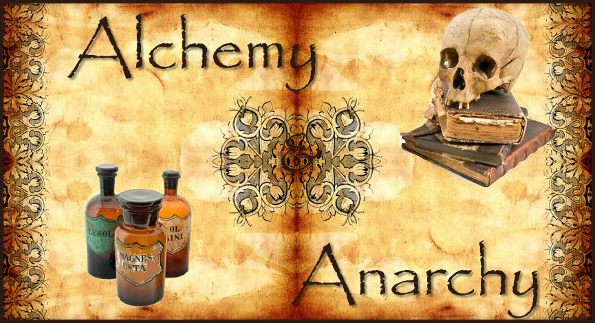 Alchemy & Anarchy