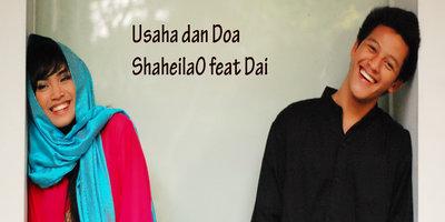 ShaheilaO - Usaha Dan Doa (feat. Dai)