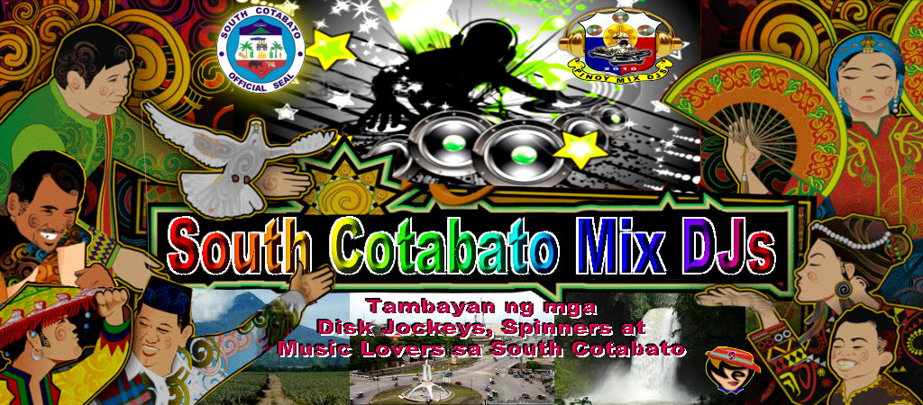 SOUTH COTABATO MIX DJs