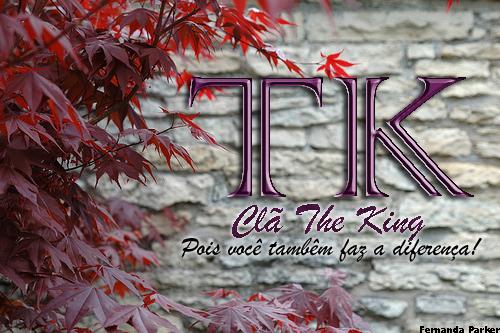 <--- CLÃ THE KING --->