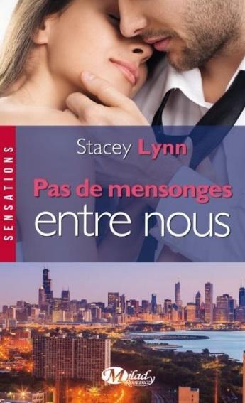 http://lachroniquedespassions.blogspot.fr/2014/07/pas-de-mensonges-entre-nous-de-stacey.html