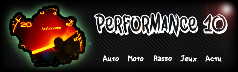 Performance 10 =>Forum Auto Aubois
