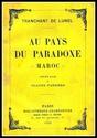 Au Pays du Paradoxe : MAROC.