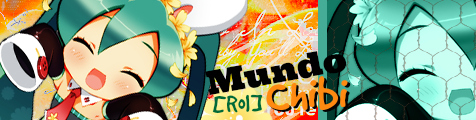 Anime/Mundo chibi~