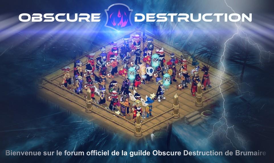 Obscure Destruction