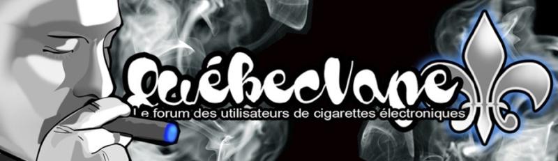 Cigarette électronique Québec : Le Forum