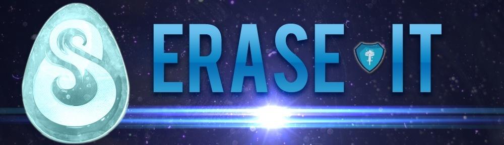 Erase it.