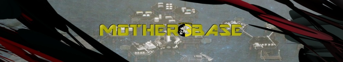 Nanook52 Productions' Mother Base Forum
