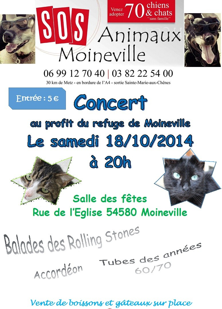 sos animaux refuge du jolibois concert le 18 10 14 moineville. Black Bedroom Furniture Sets. Home Design Ideas