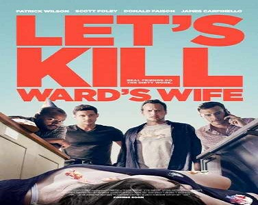 فلم Lets Kill Wards Wife 2014 مترجم بجودة WEB-DL