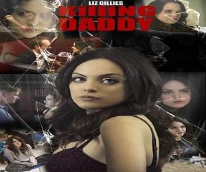 فلم Killing Daddy 2014 مترجم بجودة HDTV