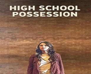 فلم High School Posession 2014 مترجم بنسخة HDTV