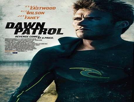 فلم Dawn Patrol 2014 مترجم بجودة DvBRip