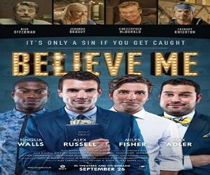 فلم Believe Me 2014 مترجم بجودة WEB-DL