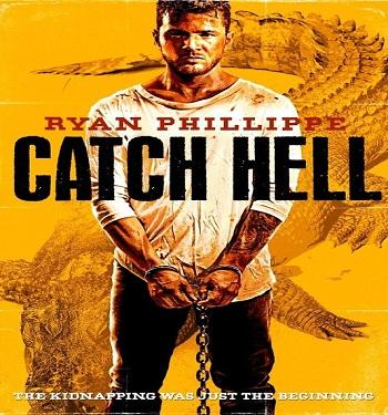 فلم Catch Hell 2014 مترجم بجودة WEB-DL