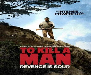 فلم To Kill a Man 2014 مترجم بنسخة BluRay