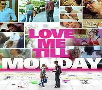 فيلم Love Me Till Monday 2014 مترجم
