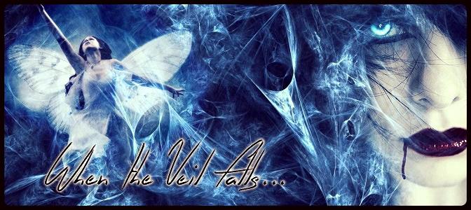 When The Veil Falls