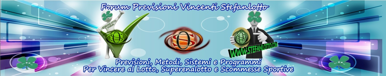 Forum Previsioni Vincenti Stefanlotto