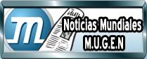 Noticias Mundiales M.U.G.E.N