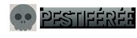 Pestiferée
