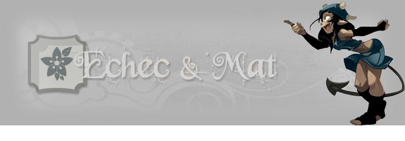 Echec et Mat