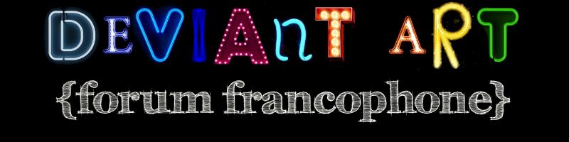 Forum Francophone deviantART