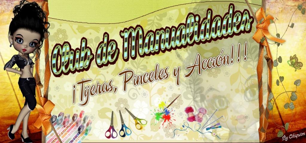 CLUB DE MANUALIDADES ¡TIJERAS, PINCELES Y ACCION!!!!!