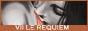 VII : Le Requiem