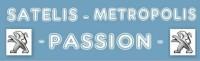Satélis Métropolis Une même passion