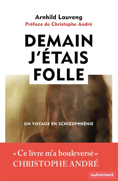 Arnhild Lauveng 'Demain j'étais folle' - Bibliotheque Neptune