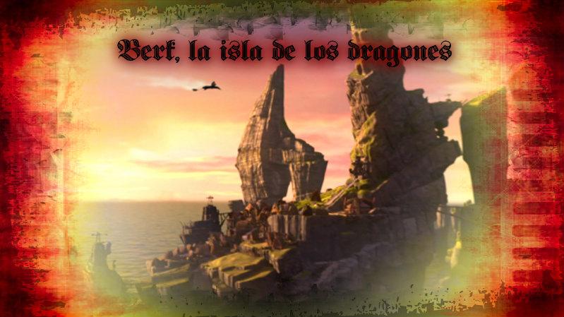 Berk, La Isla De Los Dragones