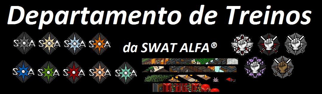 SWAT ALFA ® Departamento de Treinos